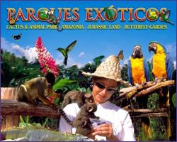 PARQUES EXOTICOS  di TENERIFE – Cactus e Animali