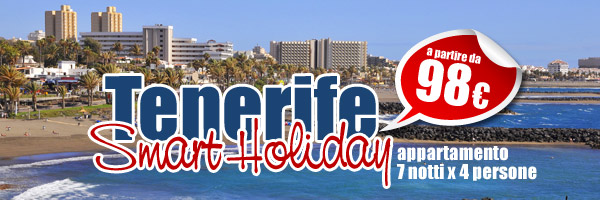 Smart Holiday: Vacanza Low Cost a Tenerife